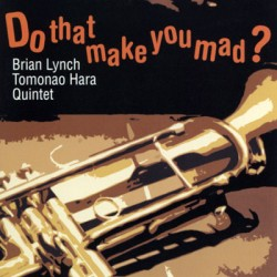 Do That Make You Mad? CD cover